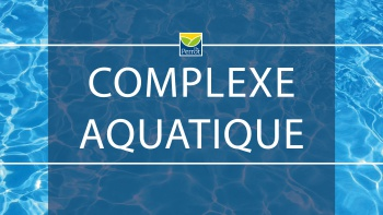 Permalien vers:Projet complexe aquatique | Informations et avis public (registre)