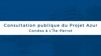 Permalien vers:Consultation publique du Projet Azur – Condos à L'Île-Perrot